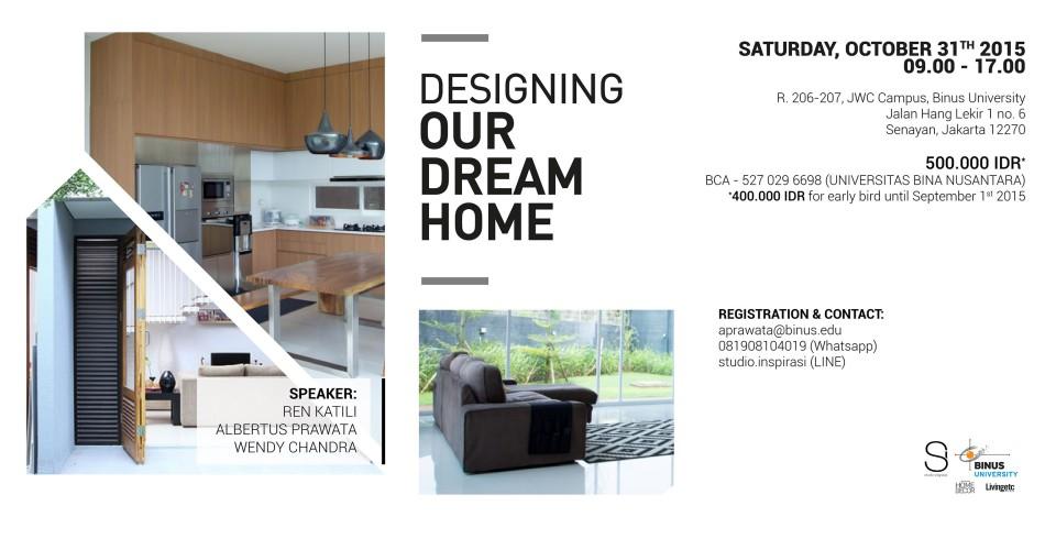 "Workshop ""Designing Our Dream Home"" Batch II"