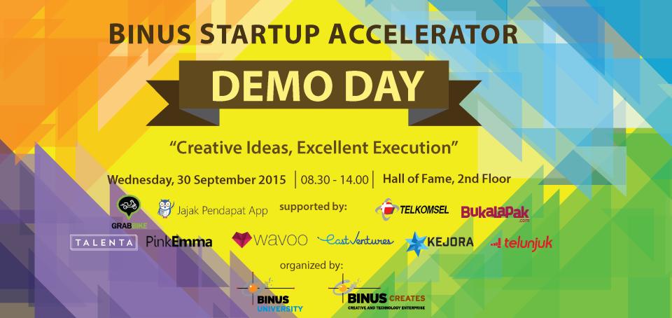 BINUS Startup Accelerator: DEMO DAY